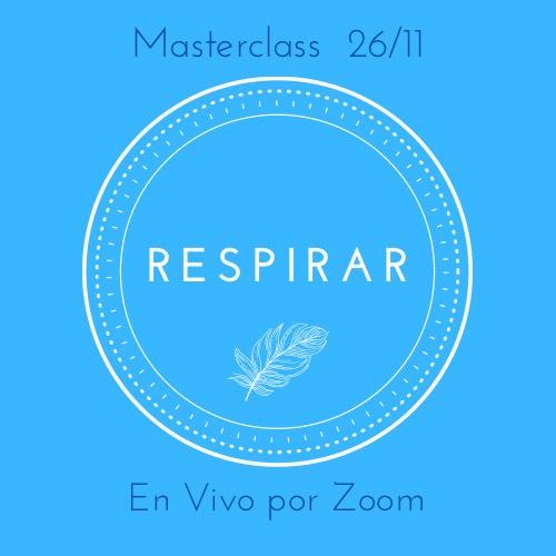 Masterclass : Respirar